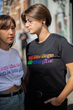 "TEE-SHIRT ""GIRLS LOVE GIRLS, BOYS KISS BOYS"""