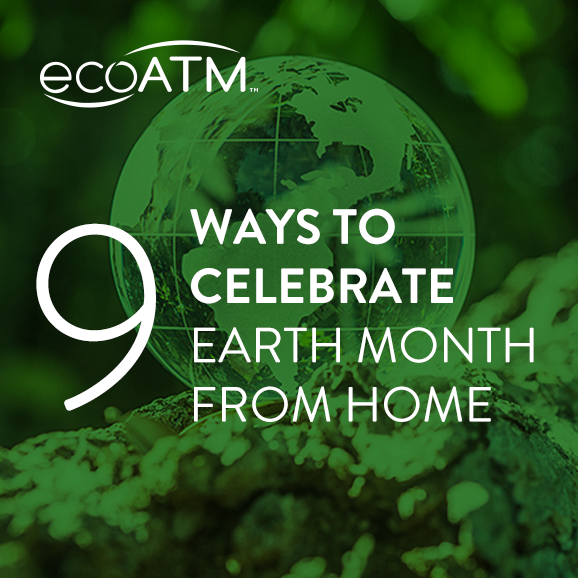ways to celebrate earth month