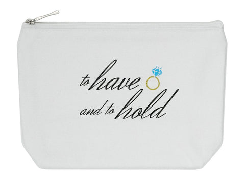 To have and to hold Makeup Bag