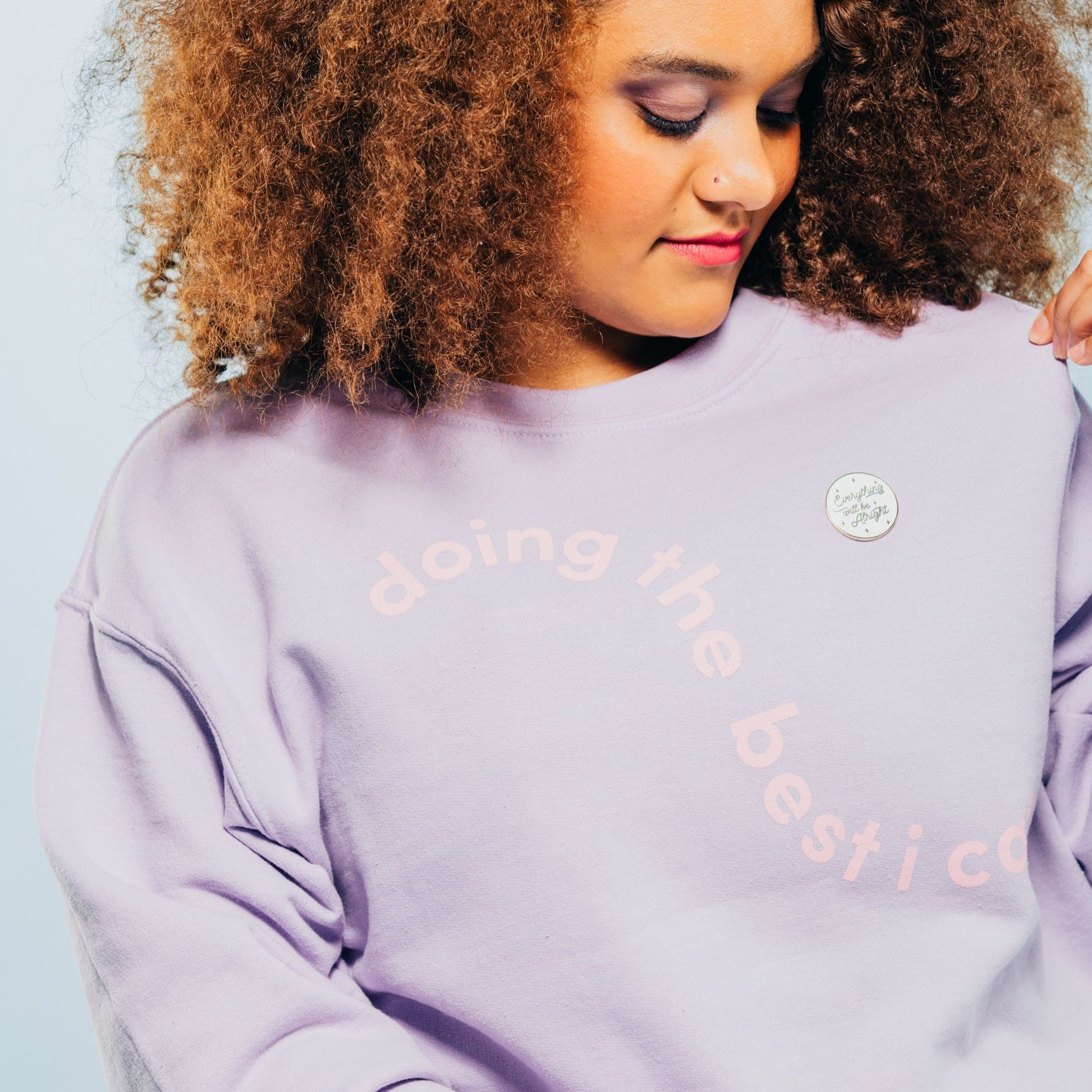 Doing The Best I Can Sweatshirt