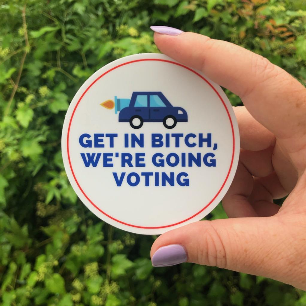 Get In B, We're Going Voting Sticker