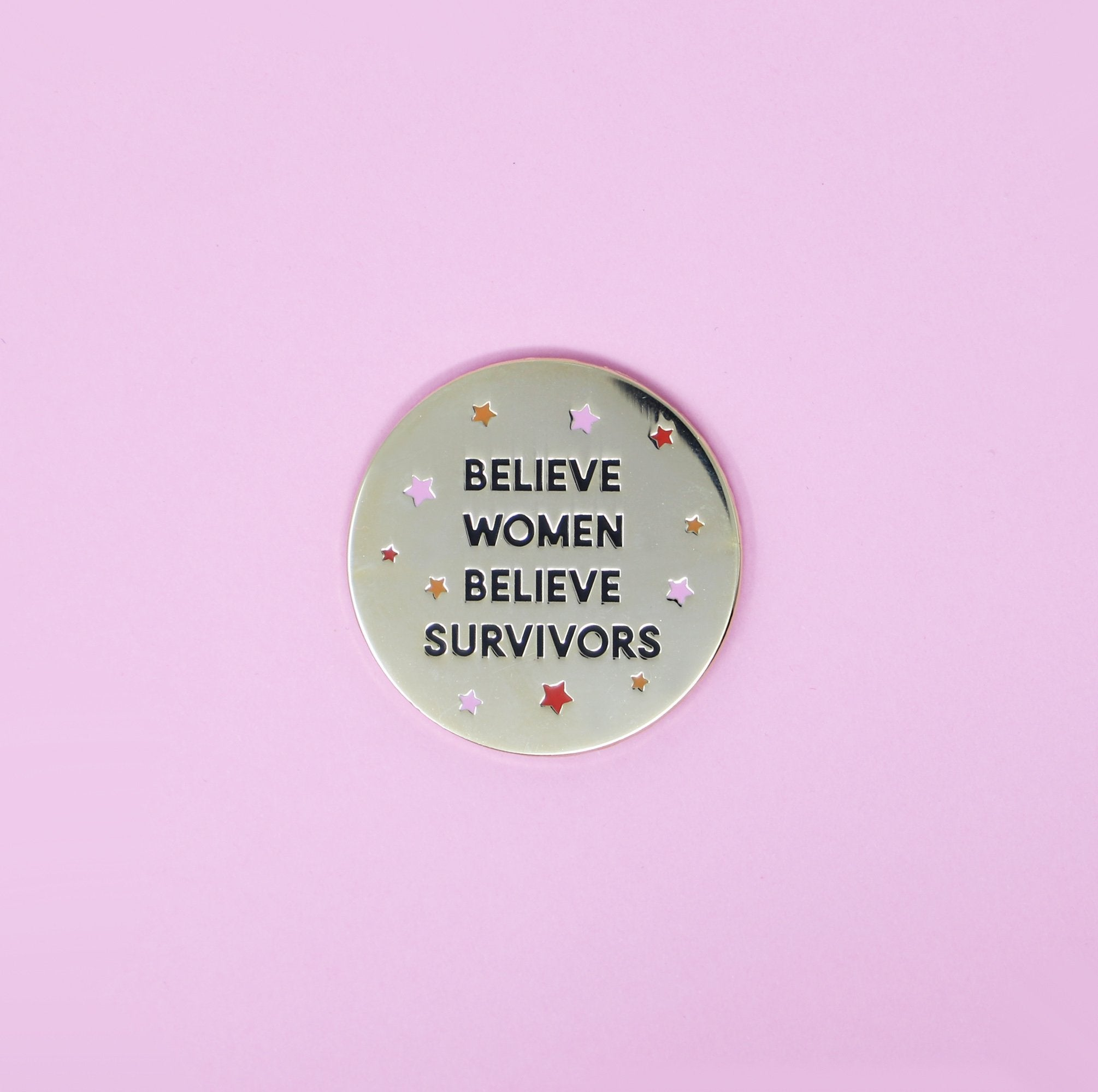Believe Women Believe Survivors Pin