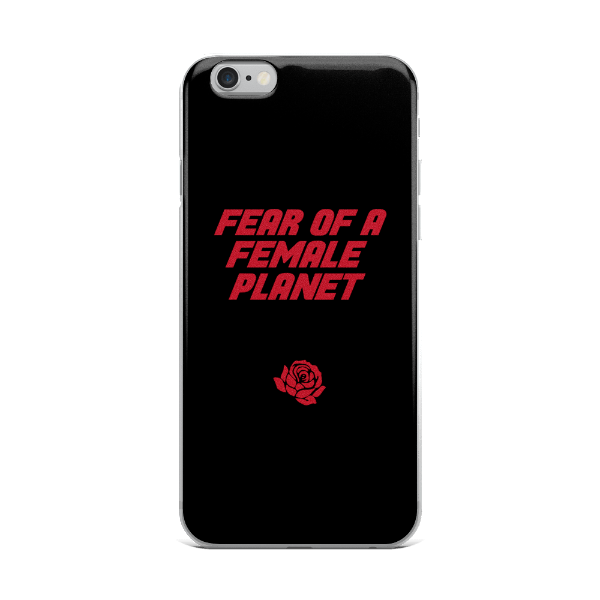 Fear of A Female Planet iPhone Case