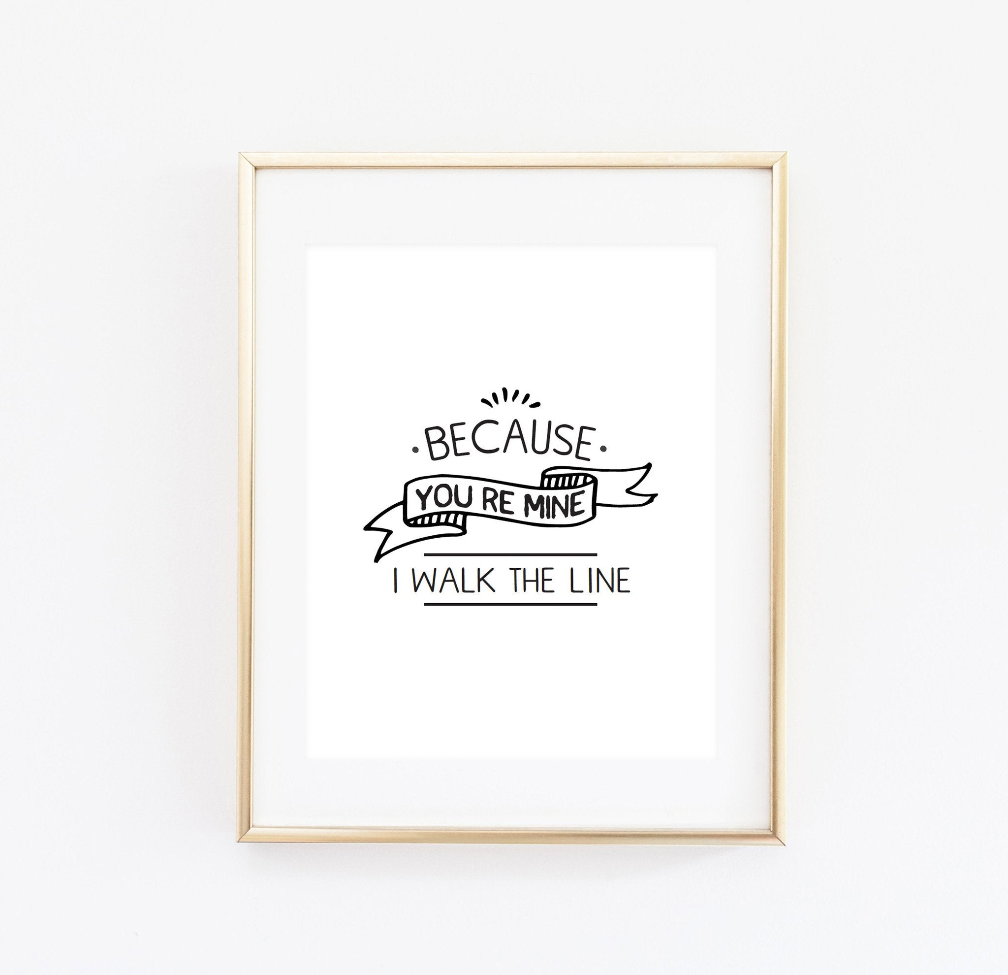 Because You're Mine Print