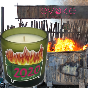 2020 Dumpster Fire - Evoke Candle Co