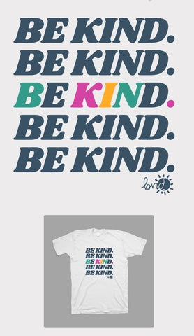 Be Kind Tee and Tanks