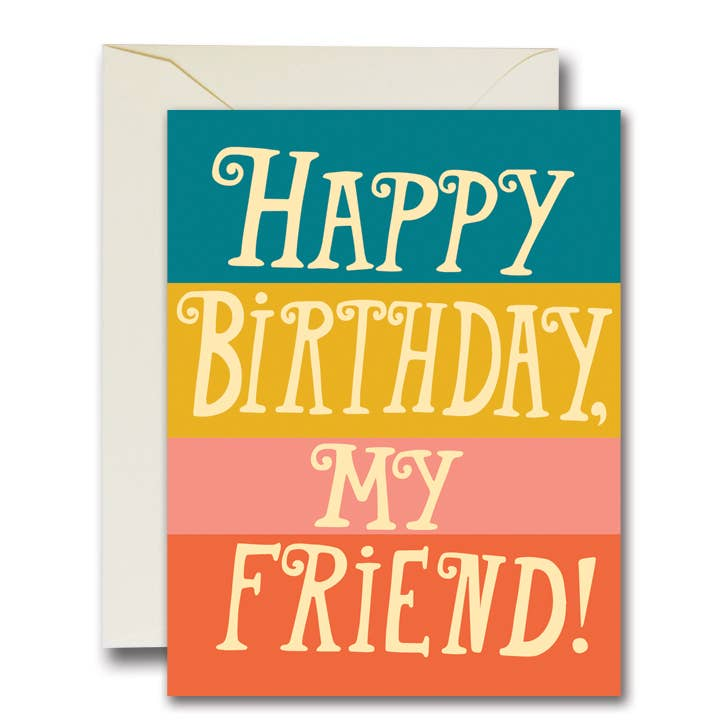 Happy Birthday My Friend Card
