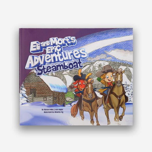 Eli and Mort's Adventures in Steamboat Book