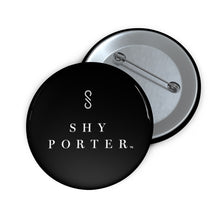 Load image into Gallery viewer, Shy Porter Pin Buttons