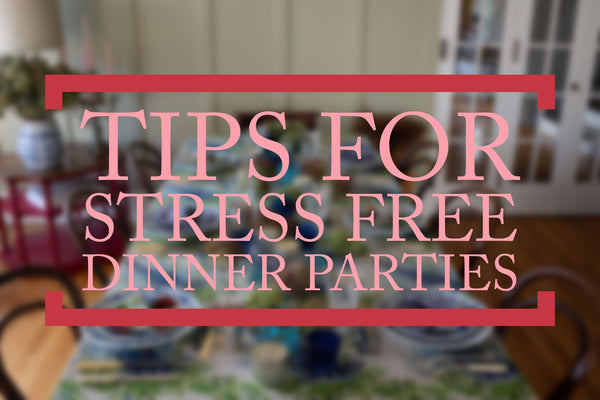 How to throw a stress free dinner party by Sophie Williamson Fabrics with tips and tricks