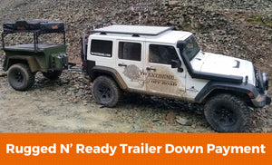 Rugged 'N Ready Trailer Down Payment