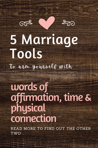 5 Marriage Tools to arm yourself with