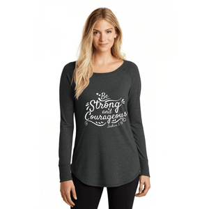 Tunic T-Shirt - Be Strong & Courageous