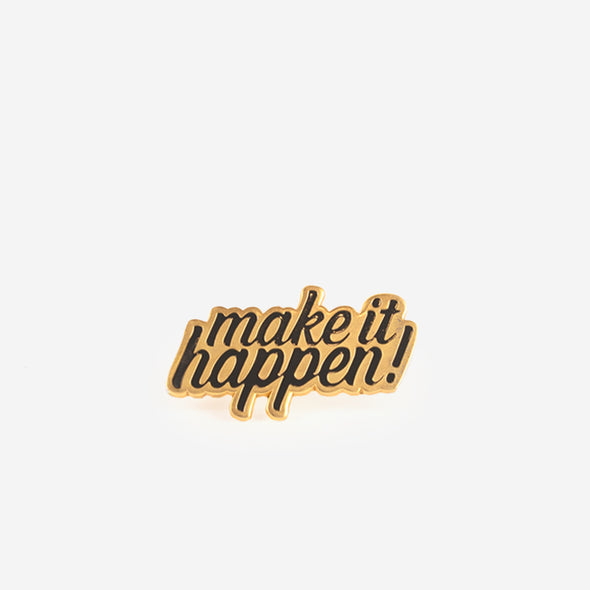 Lapel Pin Make It Happen Front