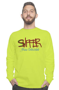 """Suffer, Yuu Decide."" long-sleeve tee"