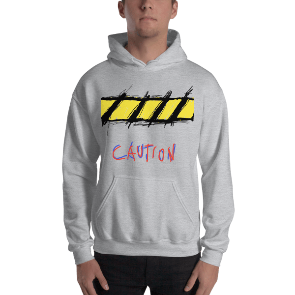 """Caution"" Hooded Sweatshirt"