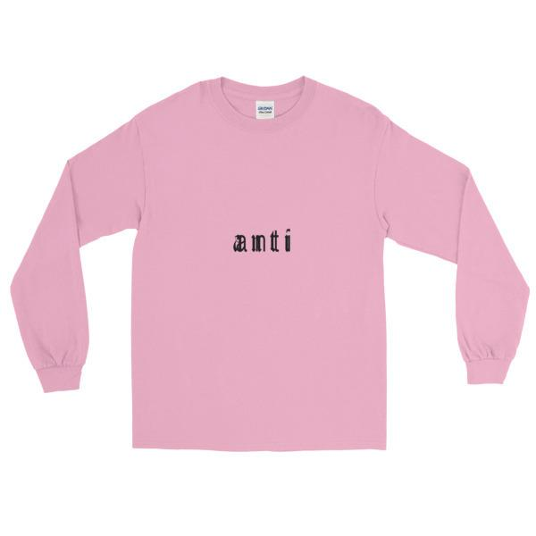 """Anti"" Long Sleeve T-Shirt"