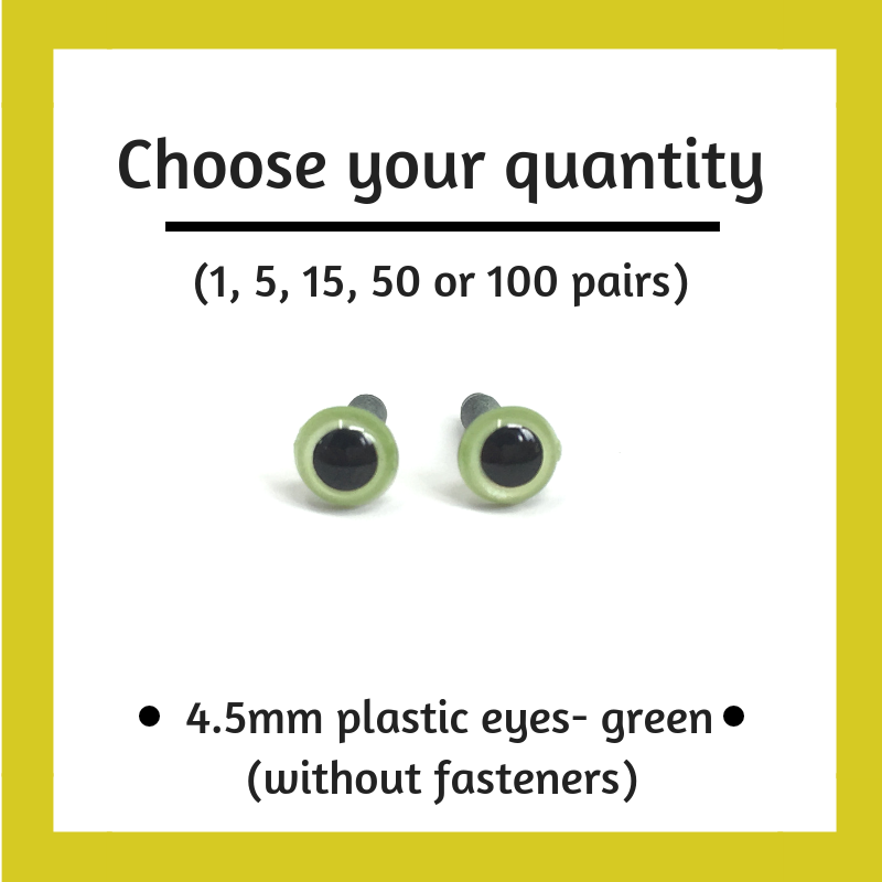 Green Plastic Craft Eyes - 4.5mm (Choose Quantity)