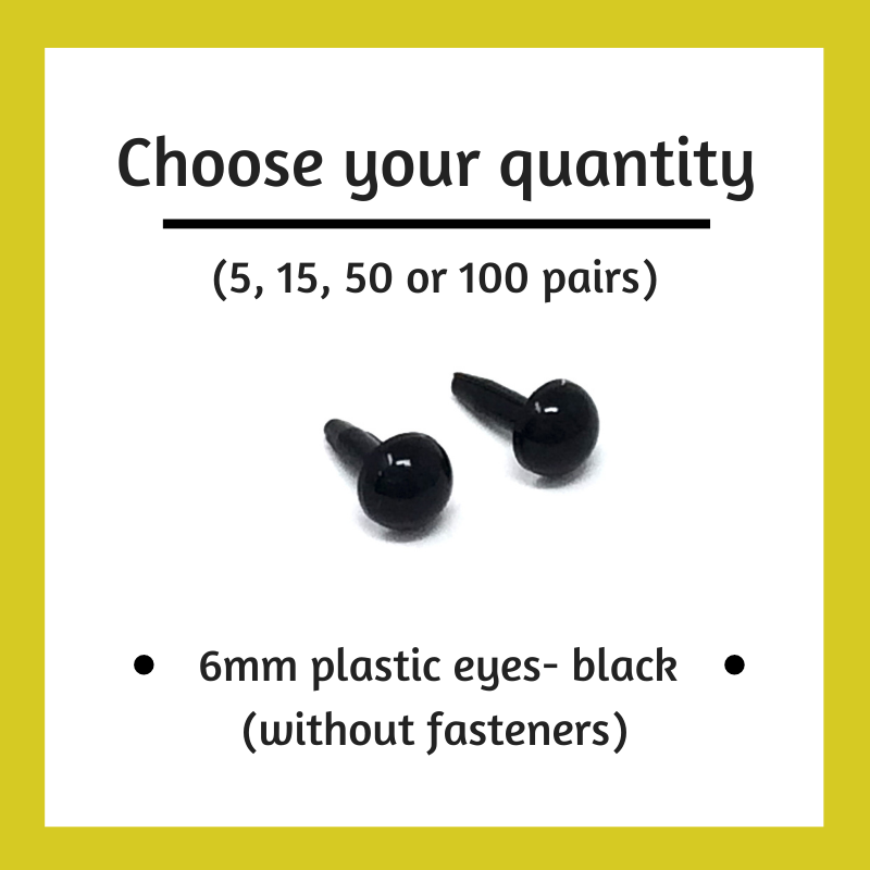 Black Plastic Craft Eyes - 6mm (Choose Quantity)