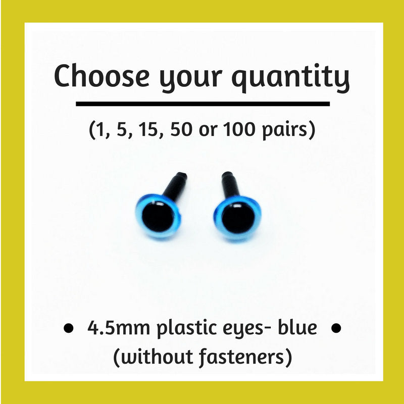 Blue Plastic Craft Eyes - 4.5mm (Choose Quantity)