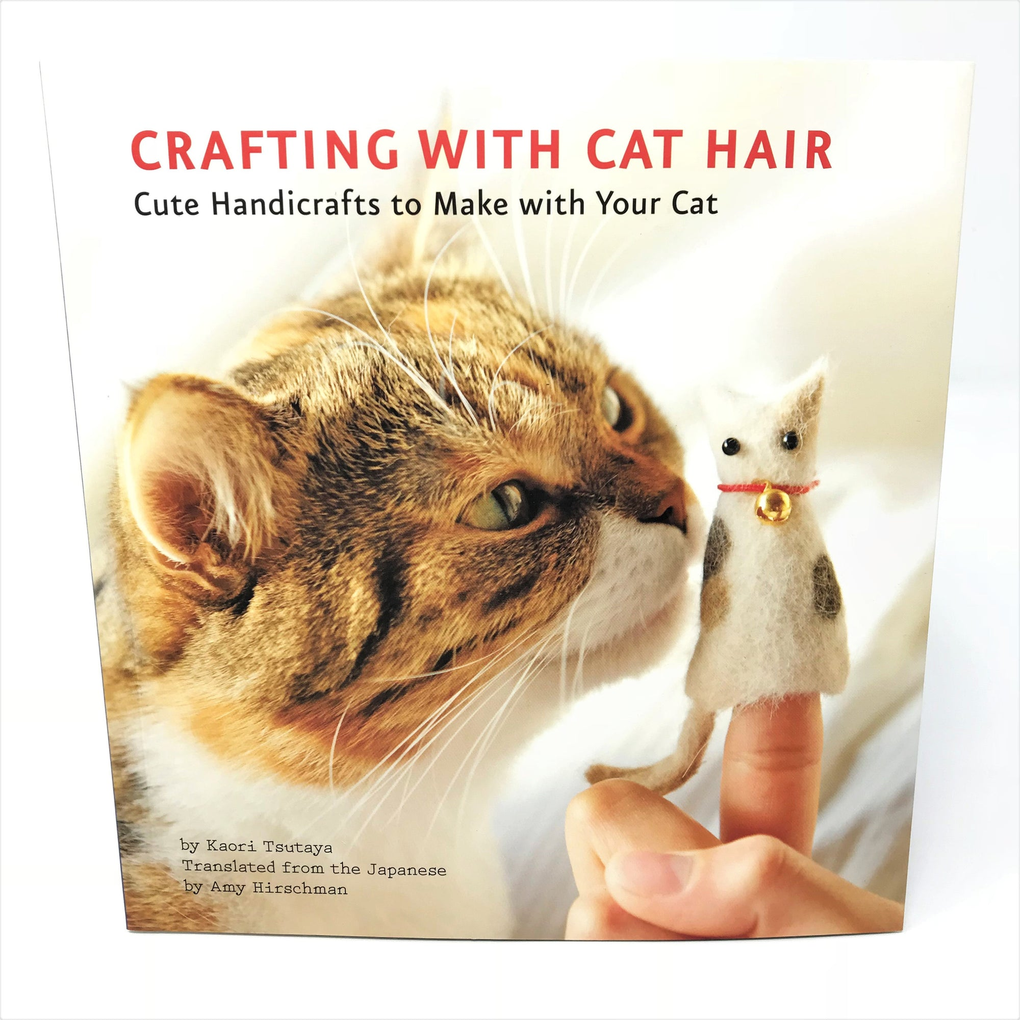 Crafting with Cat Hair - English Book by Kaori Tsutaya