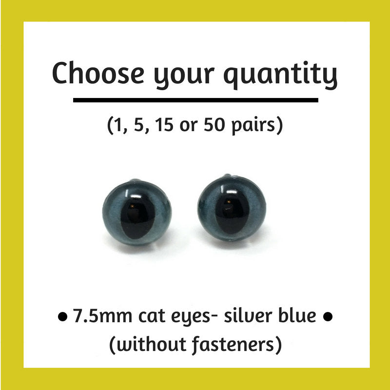 Silver Blue Plastic Cat Craft Eyes - 7.5mm (Choose quantity)