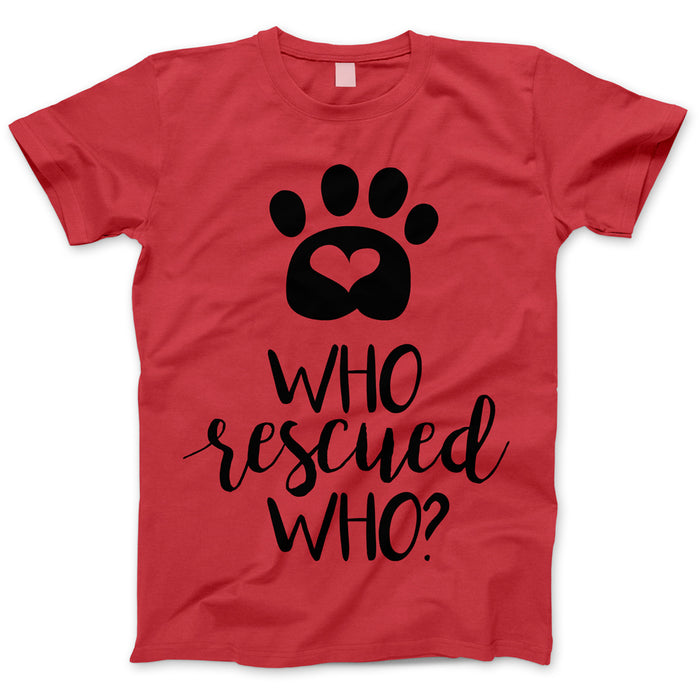 Who Rescued Who T-shirt