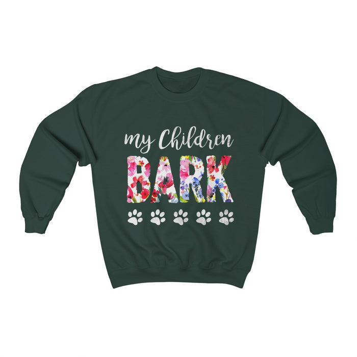 My Children Bark Crewneck Sweatshirt