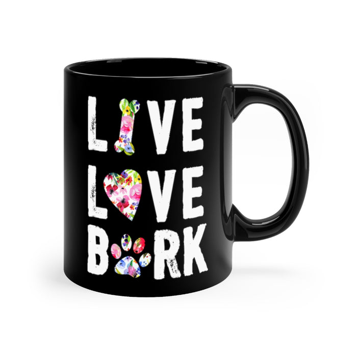 Live Love Bark Black Mug