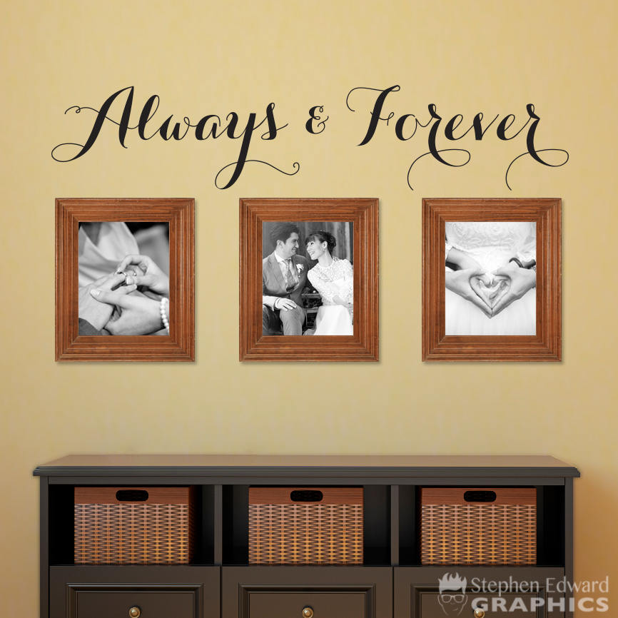 Always & Forever Decal - Gallery Wall Decal - Love Quote - Bedroom Art