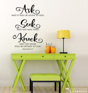Ask and it will be given Seek and you will find Knock and the door will be opened Decal - Christian Decor - Matthew 7:7 Bible Verse