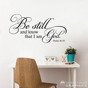 Be still and know that I am God Wall Decal - Bible Verse Quote - Christian Decor - Psalm 46:10