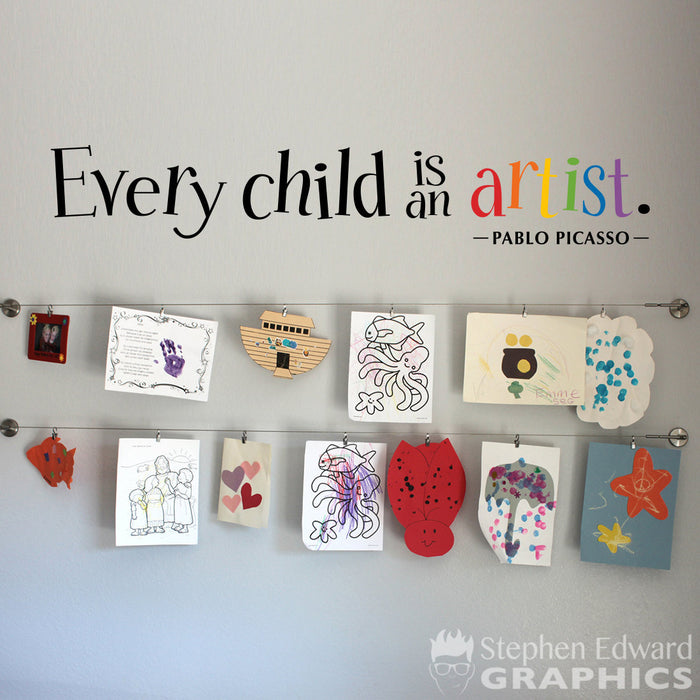 Every Child is an Artist Decal - Children Artwork Display Decal - Picasso Quote Wall Sticker - Printed Wall Decal