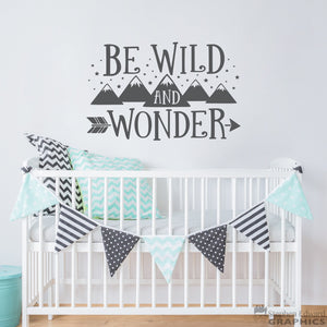Be Wild and Wonder Decal - Mountains and Stars - Arrow Graphic - Children Wall Art