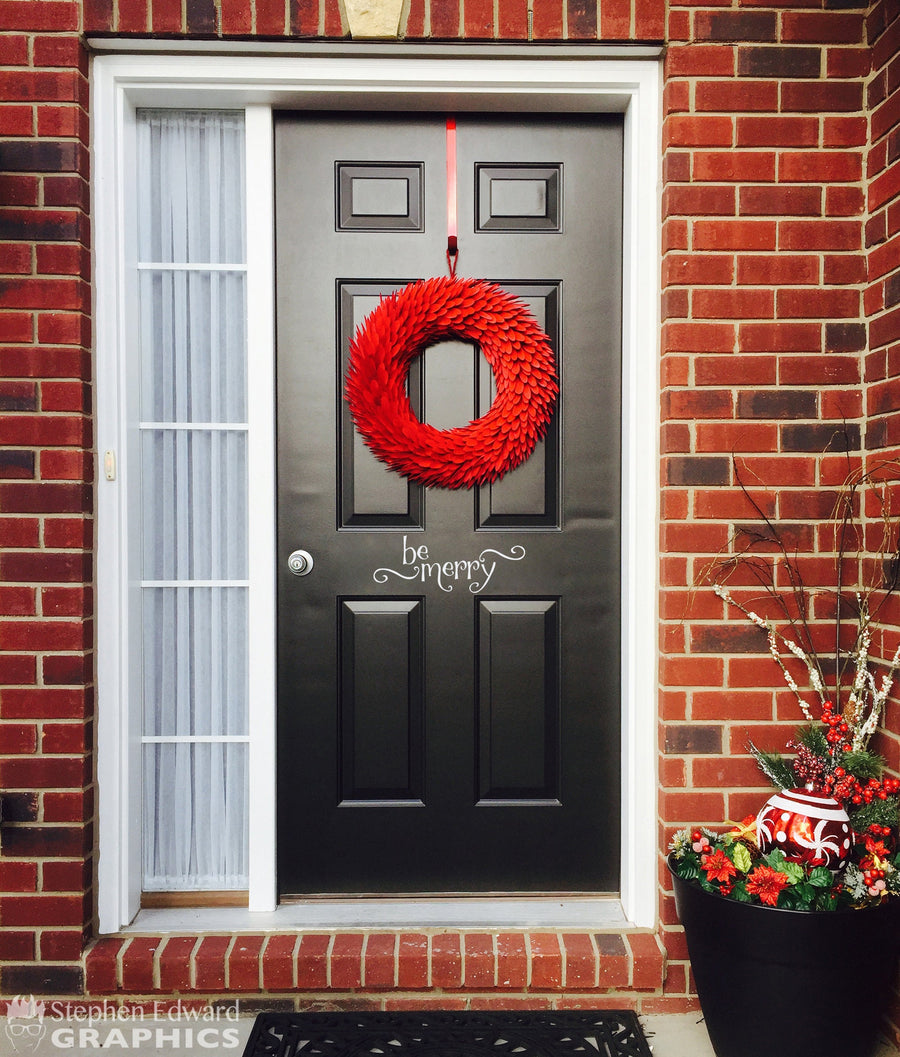 Be Merry Decal - Front Door Decal - Christmas wall decal - Holiday Decal