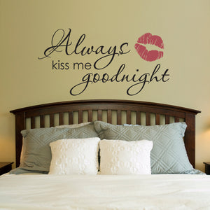 Always Kiss Me Goodnight Wall Decal - Kiss Wall Art - Couple Decor