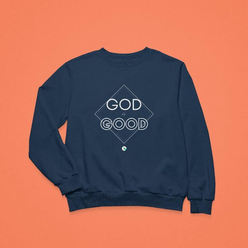 God is Good Crewneck Sweatshirt Unisex - Felure