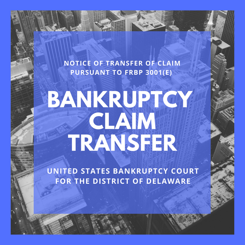 Bankruptcy Claim Transferred in Bankruptcy Case: 17-11655- TerraVia Holdings, Inc. (United States Bankruptcy Court for the District of Delaware)