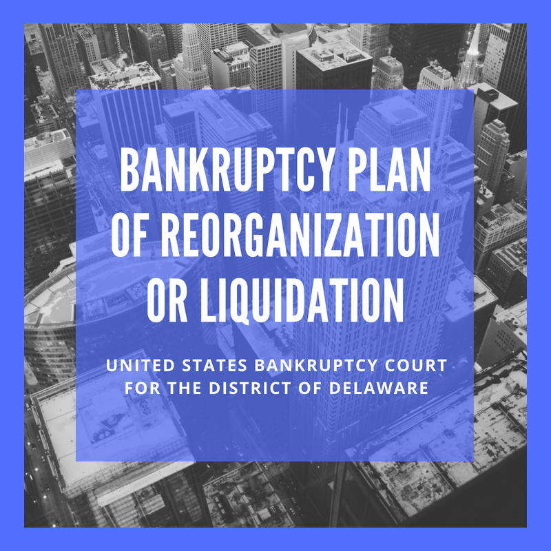 Plan of Reorganization or Liquidation Filed in Bankruptcy Case: 17-12307- M & G USA Corporation (United States Bankruptcy Court for the District of Delaware)