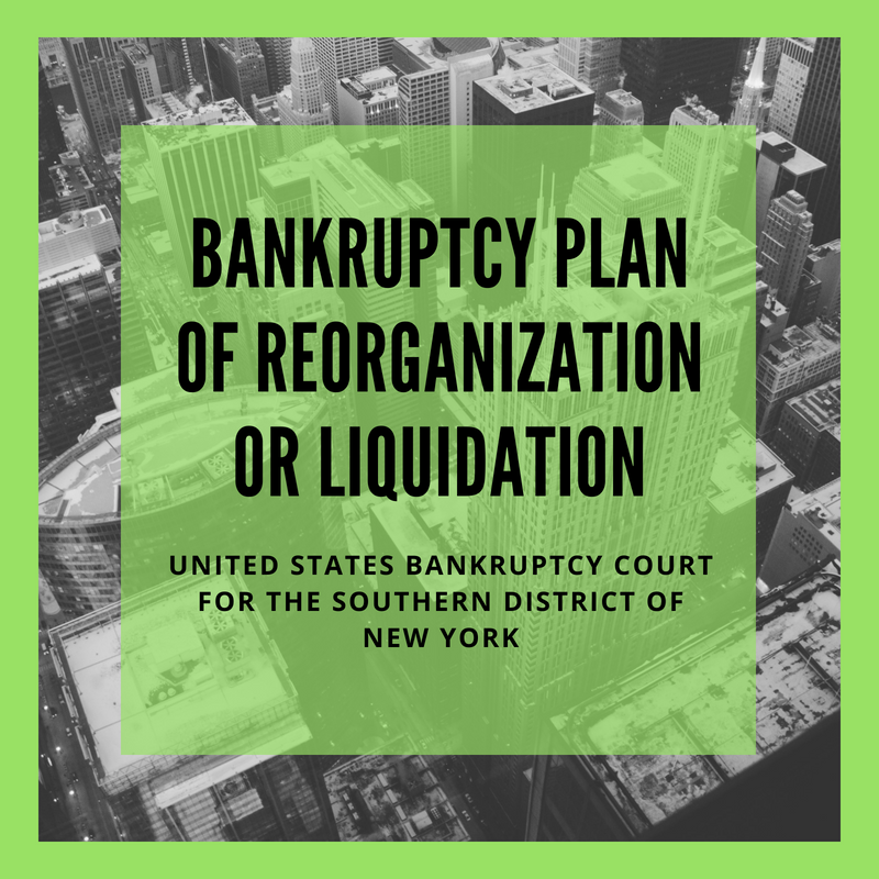 Plan of Reorganization or Liquidation Filed in Bankruptcy Case: 16-22738-rdd Bruno Holdings, LLC (United States Bankruptcy Court for the Southern District of New York)