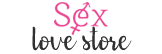 Sex Love Store - Your Online Store for Adult Products & Sexy Lingerie