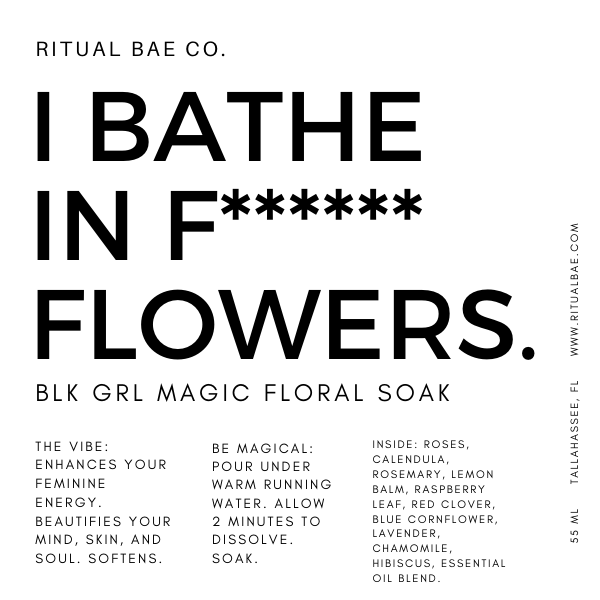 BLACK GIRL MAGIC FLORAL SOAK (FLOWERS + HERBS ONLY)