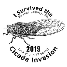 Load image into Gallery viewer, I Survived the 2019 Cicada Invasion Logo on Back