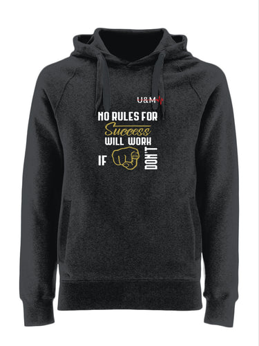 Rules for success quote Hoodie - U&M