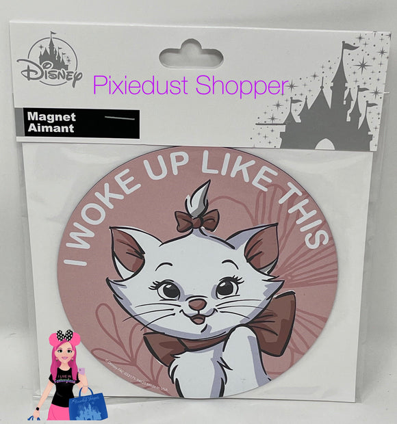 "Disney ""I Woke Up Like This"" Aristocats Marie Magnet"