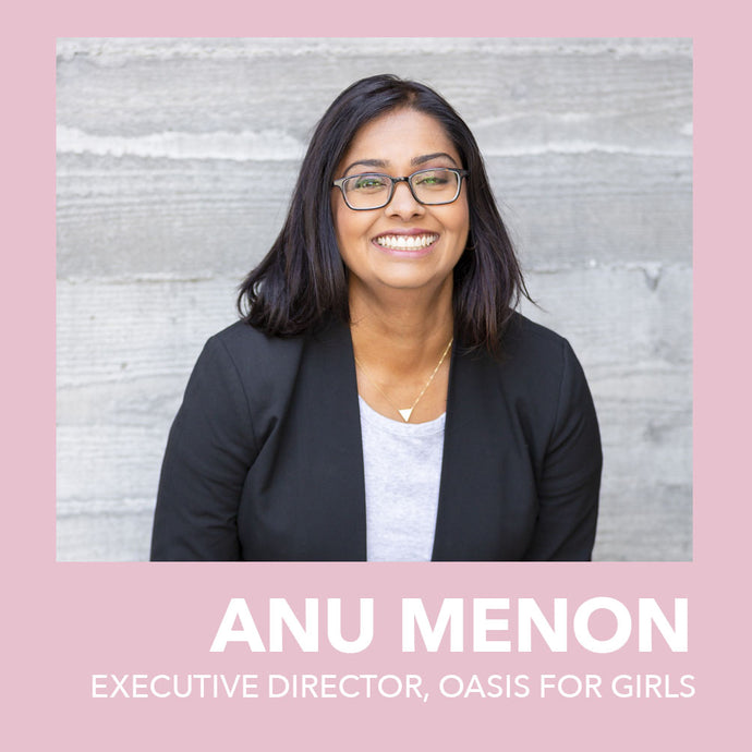 Anu Menon and Oasis for Girls