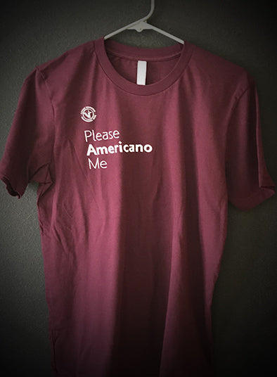 Please Americano Me T-Shirt