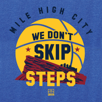 We Don't Skip Steps shirt - DNVR Sports