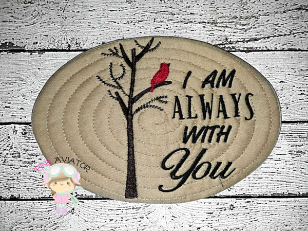 I Am Always With You Mug Rug