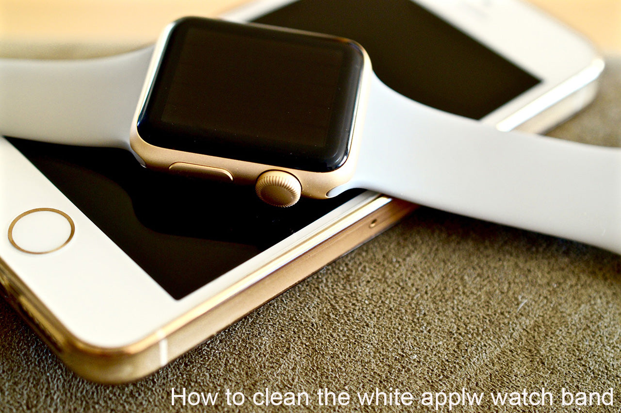 Clean a white apple watch band